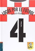 Se busca delantero, (Locos por el futbol, # 4) (Locos por el futbol / Crazy About Soccer)