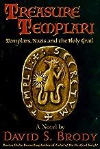 Treasure Templari: Templars, Nazis and the Holy Grail (Templars in America Book 9)