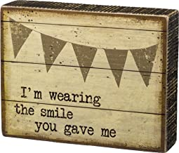 Primitives by Kathy   I'm Wearing the Smile You Gave Me - Wooden Box Sign