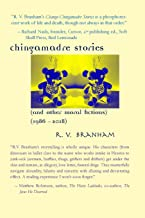 Chango Chingamadre Stories: & Other Moral Fictions (1986-2018)