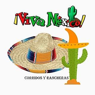 Viva México! - Corridos y Rancheras
