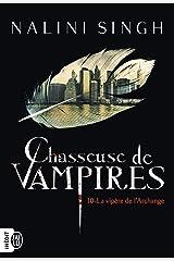 Chasseuse de vampires (Tome 10) - La vipère de l'Archange Format Kindle