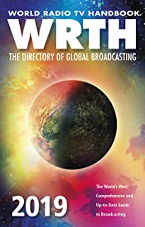 World Radio TV Handbook 2019: The Directory of Global Broadcasting (World Radio TV Handbook: The Directory of Global Broad...