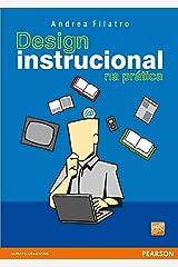 Design instrucional na prática eBook Kindle