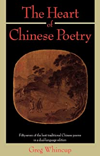 The Heart of Chinese Poetry