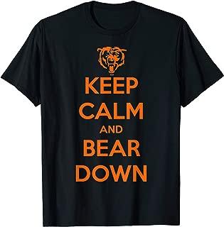 Keep Calm And Bear Down T-Shirt