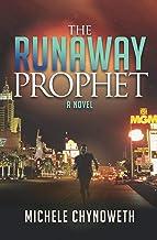 The Runaway Prophet: A Novel