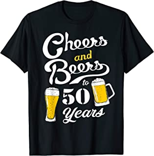 50th Birthday Cheers and Beers to 50 years T-Shirt