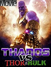 Thanos vs Thor & Hulk