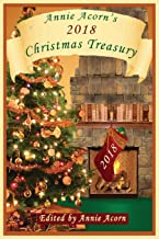 Annie Acorns 2011 Christmas Treasury (Annie Acorns Christmas Anthologies)