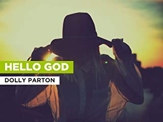 Hello God in the Style of Dolly Parton