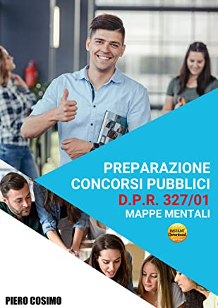 Preparazione concorsi pubblici: DPR 327/01-mappe mentali