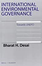 International Environmental Governance: Towards Unepo