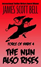 Force of Habit 4: The Nun Also Rises