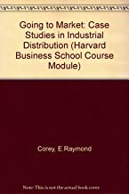 Going to Market: Case Studies in Industrial Distribution