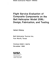 Flight service evaluation of composite components on the Bell Helicopter model 206L: Design, fabrication and testing