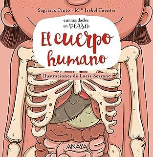 El cuerpo humano (PRIMEROS LECTORES (1-5 años) - Curiosidad