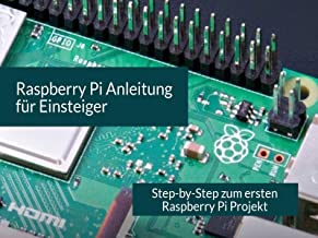 Raspberry Pi for Beginners - Step by Step to Your first Raspberry Pi Project