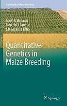 Best quantitative genetics in maize breeding Reviews