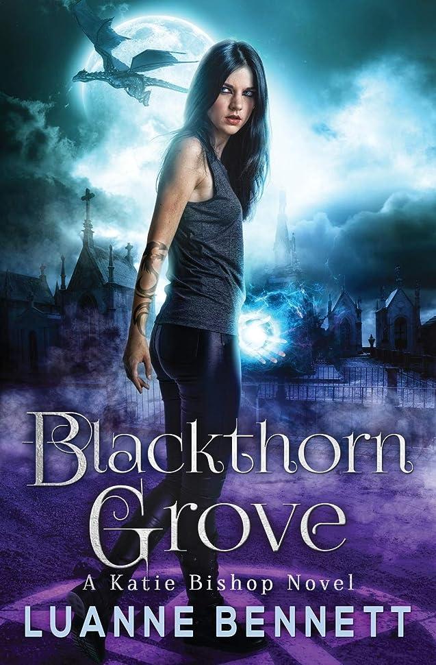 クルーズ娘してはいけませんBlackthorn Grove (A Katie Bishop Novel)