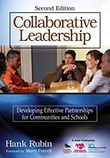 Collaborative Leadership: Developing Effective Partnerships for Communities and Schools (NULL)