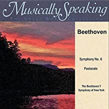 Beethoven: Symphony No. 6 Pastorale, Musically Speaking