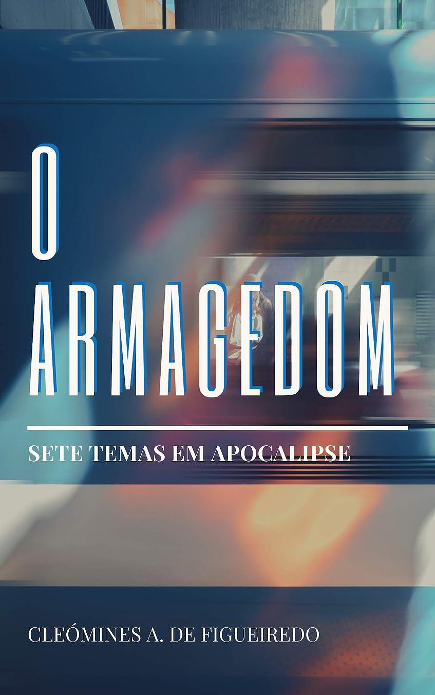 涙人工人生を作るO Armagedom: Sete temas em Apocalipse (Portuguese Edition)