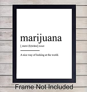Marijuana Definition - Unframed Wall Art Print Typography - Makes a Great Affordable Gift - Funny Home Decor - Ready to Frame (8x10) Photo