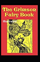 The Crimson Fairy Book Illustrated