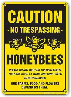 Caution No Trespassing Honeybees at Work Sign, 10