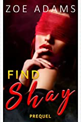 Find Shay: Prequel (A taboo age gap romance series) Kindle Edition