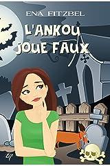 L'Ankou joue faux (Les petites enquêtes de Jade) Format Kindle