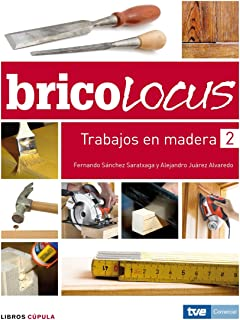 Bricolocus. Trabajos en madera