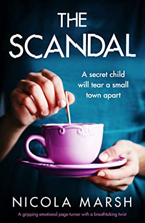 The Scandal: A gripping emotional page turner with a breathtaking twist (English Edition)