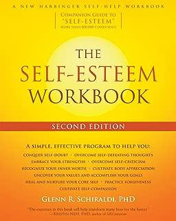The Self-Esteem Workbook (A New Harbinger Self-Help Workbook)