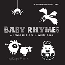 Baby Rhymes: A Newborn Black & White Book: 22 Short Verses, Humpty Dumpty, Jack and Jill, Little Miss Muffet, This Little ...