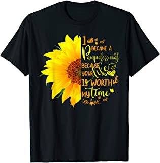 I Became Special Education Paraprofessional Sunflower T-Shirt