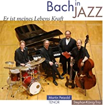 Bach In Jazz He Is The Streng