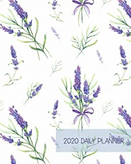 2020 Daily Planner: Peaceful Provencal French Lavender | One Year | 365 Day Full Page a Day Schedule at a Glance | 1 Yr Weekly Monthly Overview | ... social life! (8x10 Full Page a Day Planner)