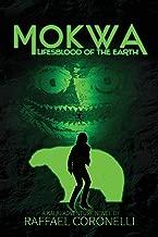 Mokwa: Lifesblood of the Earth