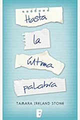 Hasta la última palabra (Spanish Edition) Kindle Edition