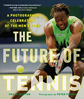 The Future of Tennis: A Photographic Celebration of the Men's Tour