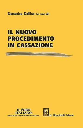 Il nuovo procedimento in Cassazione