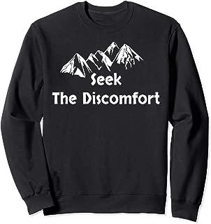 Seek The Discomfort Sweatshirt