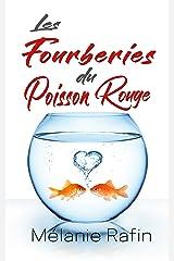 Les fourberies du poisson rouge Format Kindle