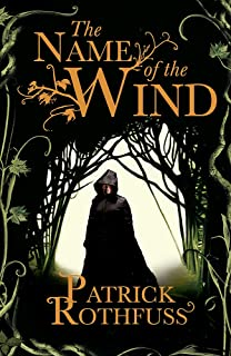 NAME OF THE WIND: The Kingkiller Chronicle: Book 1