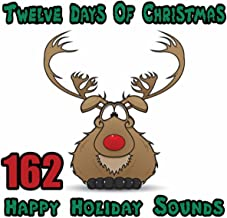 The Twelve Days of Christmas - 162 Happy Holiday Sounds