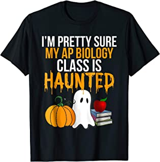 Funny AP Biology Teacher Halloween Shirt Haunted Classroom