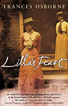 Lilla's Feast: A True Story Of Love, War, And A Passion For Food
