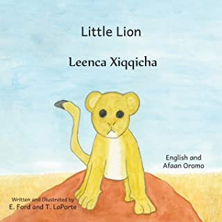 Little Lion: Where's My Mama in Afaan Oromo and English